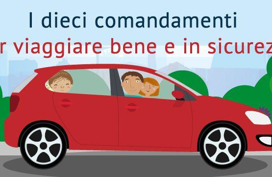 I 10 comandamenti per viaggiare bene e in sicurezza